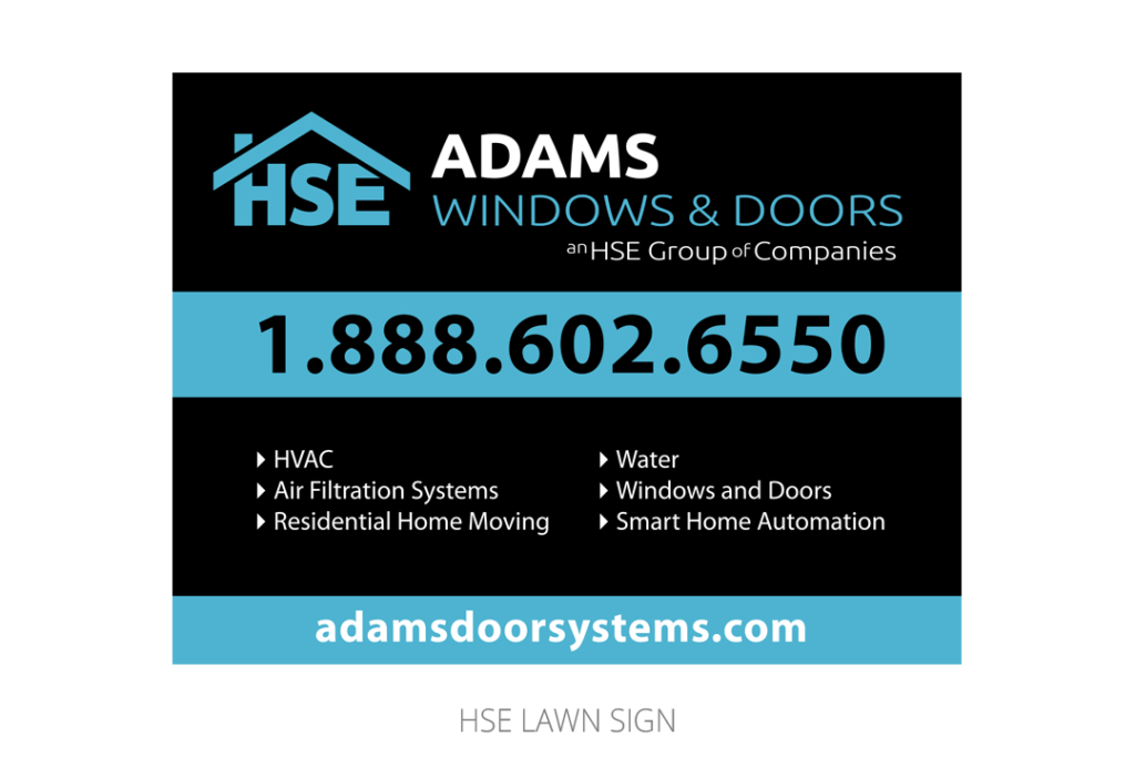 HSE Lawn Sign